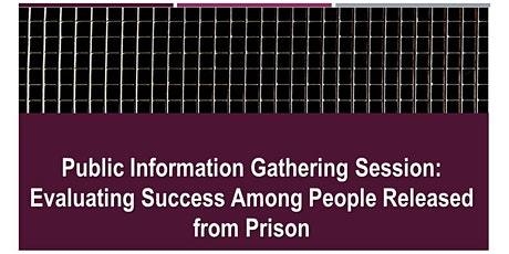 Workshop on Evaluating Success Among People Released from Prison billets