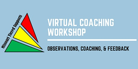 Tiered Supports Coaching Workshop -  Observation, Competency, & Feedback tickets