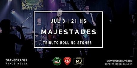 MAJESTADES - ROLLING STONES TRIBUTE entradas