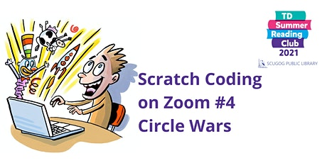 Scratch Coding on Zoom #4: Circle Wars tickets