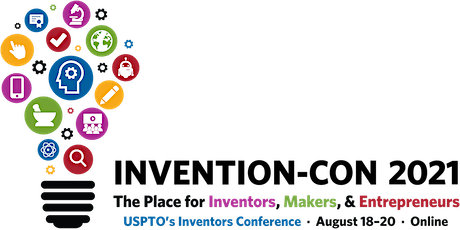 Invention-Con 2021: Capitalizing on your intellectual property tickets