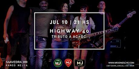 HIGHWAY 40   TRIBUTOAC⚡️DC entradas