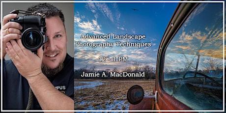 Advanced Landscape Photography Techniques with Jamie Macdonald - Foto Fest! tickets