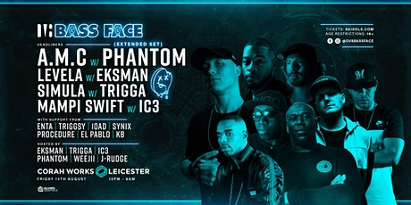 Bass Face // LCSTR // A.M.C w.Phantom, Levela w.EKSMAN, Simula w.Trigga, + tickets