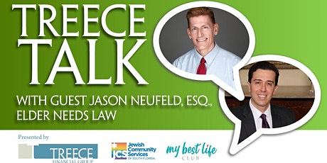 Treece Talk: Elder Needs Law with Jason Neufeld tickets