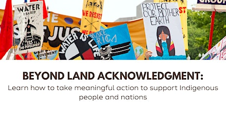 Beyond Land Acknowledgment tickets