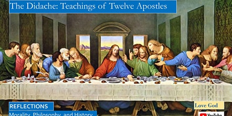 The Didache, Teachings of the Twelve Apostles andf Other Apostolic Fathers tickets