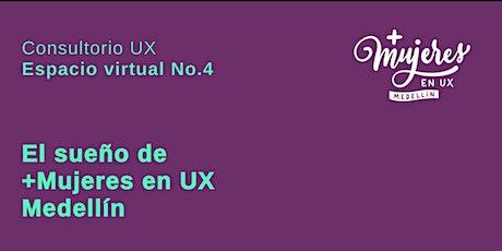 El sueño de +Mujeres en UX Medellín entradas