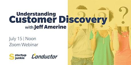 Understanding Customer Discovery tickets