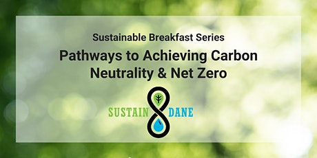 Sustainable Breakfast Series: Pathways to Carbon Neutrality tickets