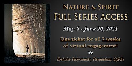 Copy of Nature & Spirit Symposium - Full Series Access tickets