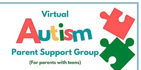 Virtual Parent Autism Support Group-Parents with Teens tickets