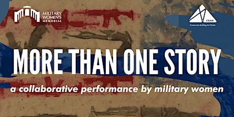 More Than One Story: a collaborative performance by military women tickets