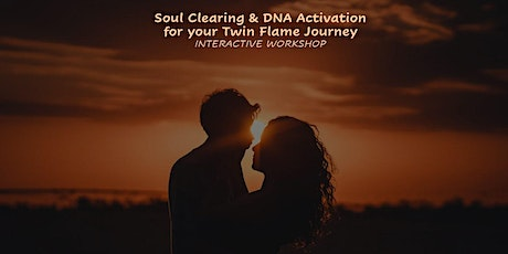 Soul Clearing & DNA Activation for your Twin Flame Journey tickets