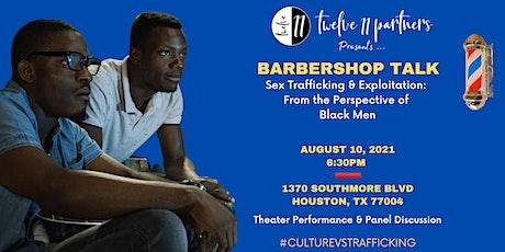 The Culture VS Trafficking: Barbershop Talk tickets