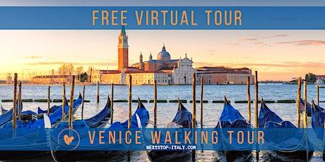 FREE VIRTUAL TOUR: VENICE WALKING TOUR biglietti
