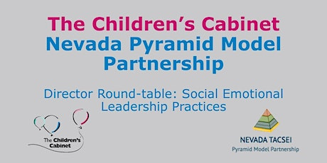 Director Round-table: Social Emotional Leadership Practices tickets