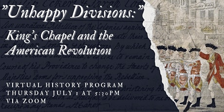 """""""Unhappy Divisions:"""" King's Chapel and the American Revolution tickets"""