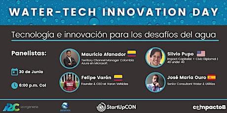 Panel  Tecnología e innovación para los desafíos del agua- WATER-TECH entradas