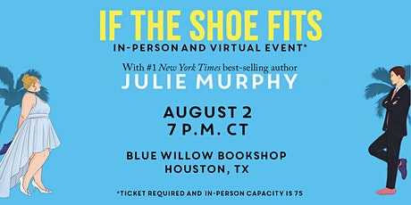 Julie Murphy | If the Shoe Fits tickets