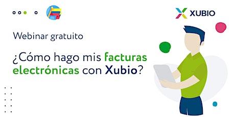 Webinar Colombia: ¿Cómo hago mis facturas electrónicas con Xubio? billets