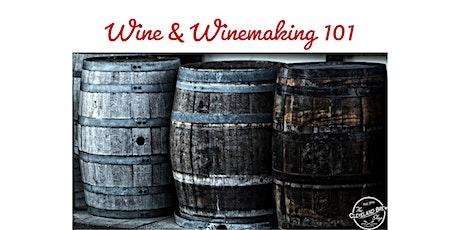 Wine & Winemaking 101 tickets