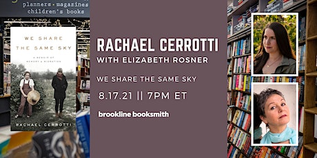 Rachael Cerrotti with Elizabeth Rosner: We Share the Same Sky tickets