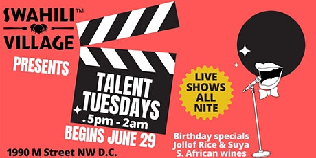 Talent Tuesdays--Swahili Village DC tickets