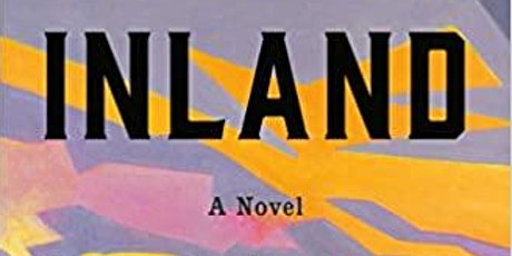 Wilder Branch Library-Inland by T'ea Obreht Book Discussion tickets