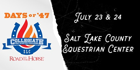 Days of 47 and Road to the Horse Host Collegiate Colt Starting Competition tickets