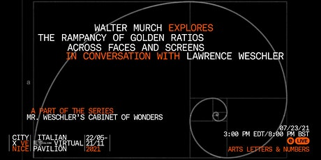 Walter Murch on the Rampancy of Golden Ratios across Faces and Screens biglietti