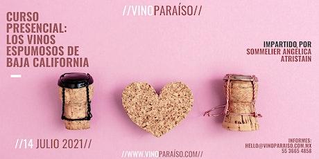 Curso: Los vinos espumosos de Baja California boletos