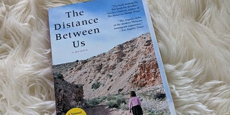 """August Book Club """"The Distance Between Us: A Memoir"""" ( Two Pt. Discussion) tickets"""