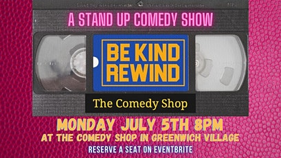 Be Kind Rewind: Comedy! tickets