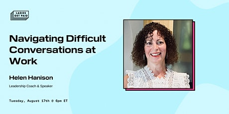Navigating Difficult Conversations at Work tickets