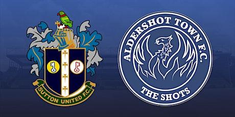 Sutton United vs Aldershot Town tickets