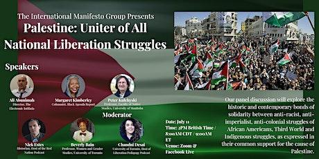 Palestine: Uniter of All National Liberation Struggles tickets