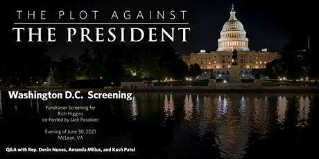 The Plot Against The President Fundraiser Screening for Rich Higgins tickets