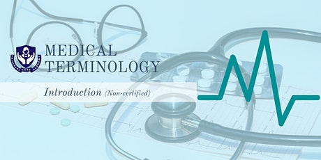 Introduction to Medical Terminology tickets