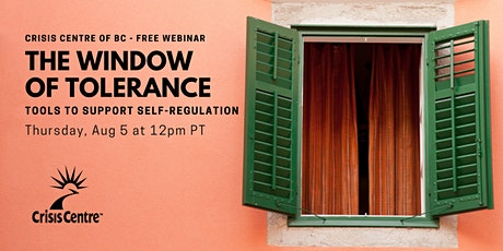 The Window of Tolerance: Tools to Support Self-Regulation - Free Webinar tickets