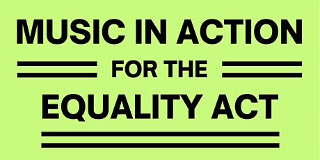 Music in Action for the Equality Act tickets