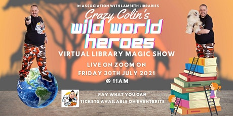 Crazy Colin's Wild World Heroes Virtual Library Reading Show tickets