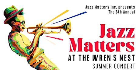 2021 Jazz Matters At The Wren's Nest summer concert tickets