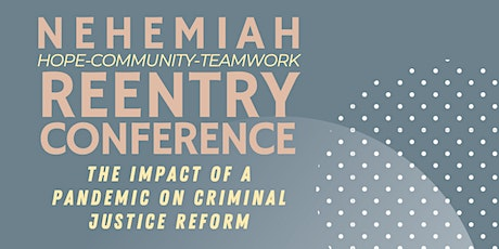 The Impact of a Pandemic on the Criminal Justice Reform tickets