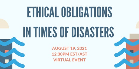 Be Informed: Ethical Obligations in Times of Disasters tickets