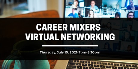 CAREER MIXERS VIRTUAL-NETWORKING tickets