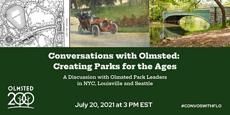 Conversations with Olmsted: Creating Parks for the Ages tickets