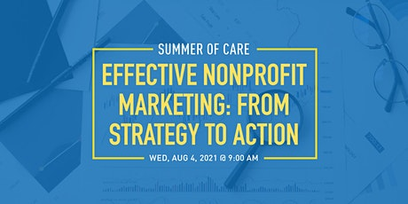 Effective Nonprofit Marketing: From Strategy to Action tickets