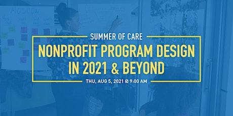 Nonprofit Program Design in 2021 & Beyond tickets