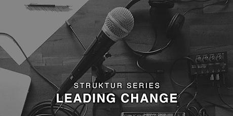 Struktur Series : Leading Change entradas